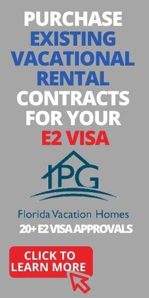 get e2 Visa with IPG Florida Vacation Homes