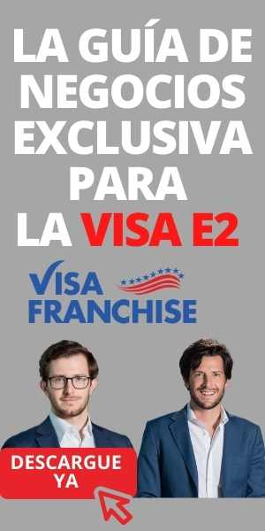 Guía de negocios exclusiva Visa E2 DESCARGAR