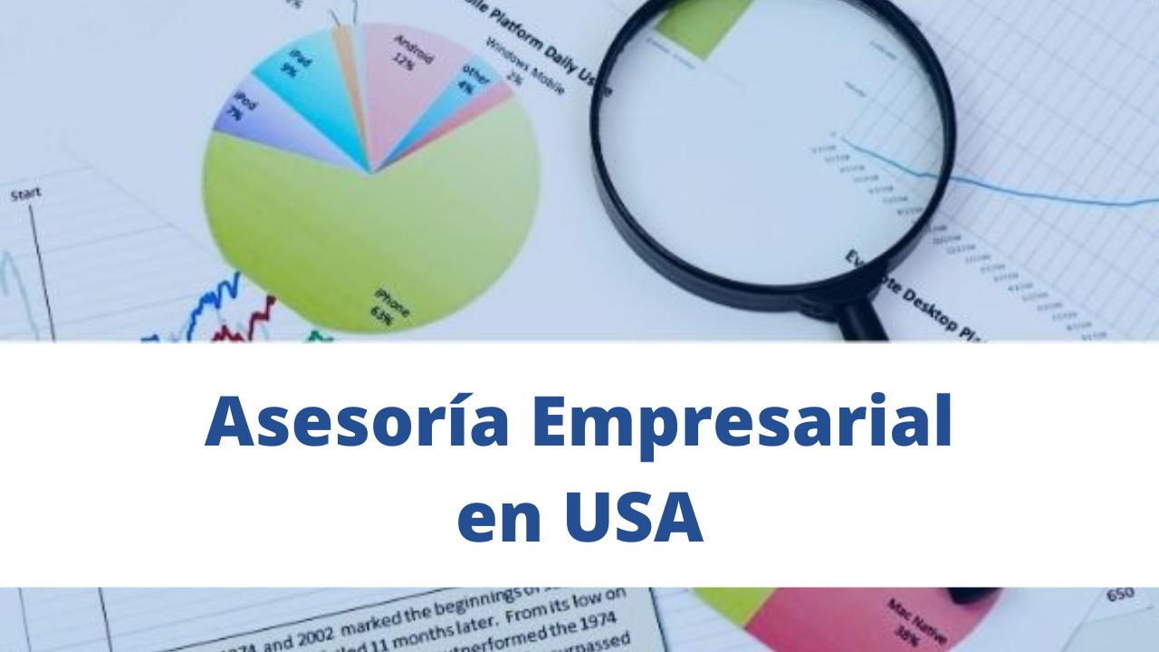 Asesoría Empresarial En USA