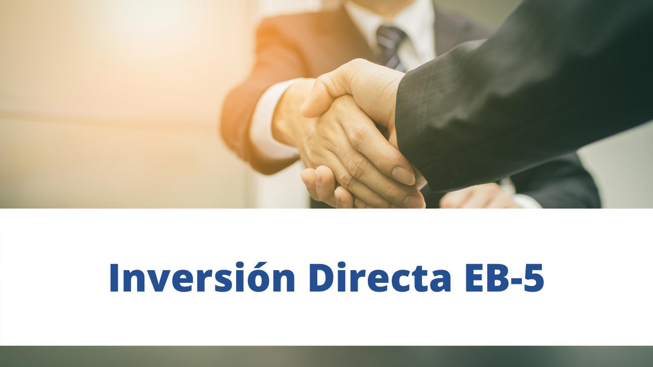 Inversión Directa EB-5