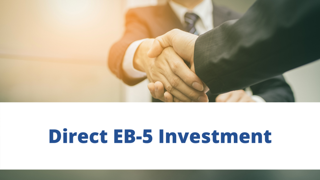 Direct EB-5 Investment