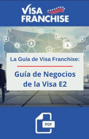 Guía de Negocios de la Visa E2
